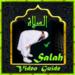 SALAH Guide(VIDEO)+Audio (Quran & Sunnah)+(Q & A)